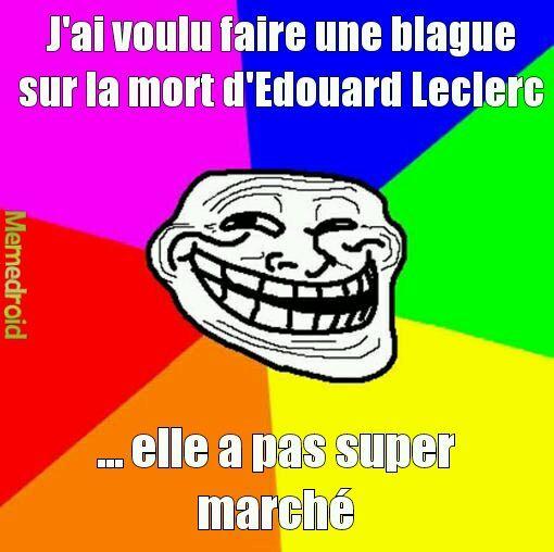 Edouard Leclerc - meme