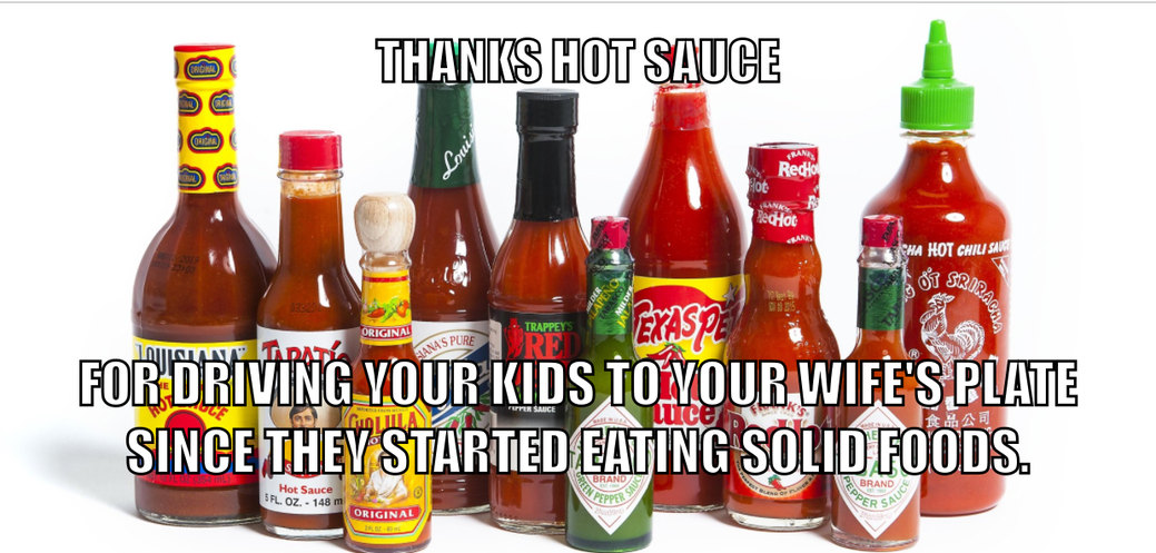 Wonderful hot sauce - meme