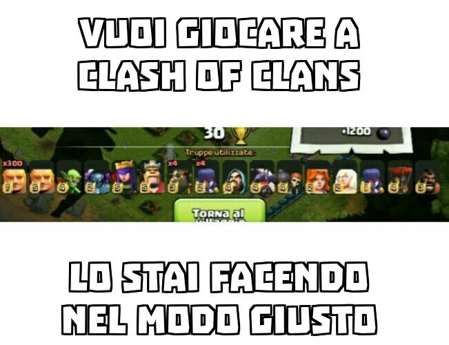 Hacker clash of clans lo state facendo nel modo giusto - meme