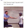 God Damn it Tyrone