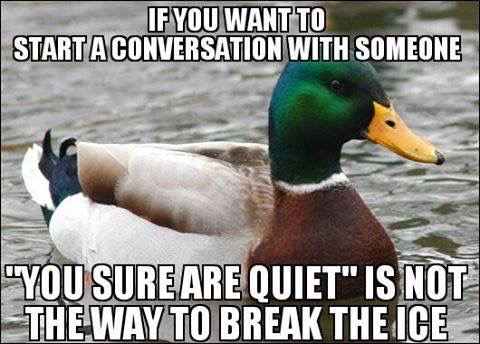 How not to talk to shy people - meme