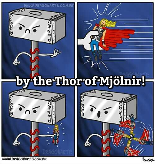 Thor's about to get hammered - meme