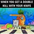 Mi knife, my game.