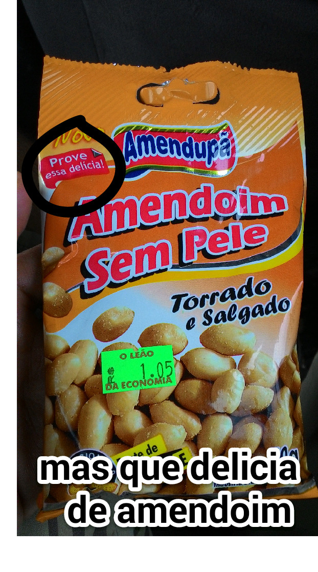 Fui eu que comprei esse amendoin kkk - meme