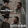 Alice ha fatto una brutta fine