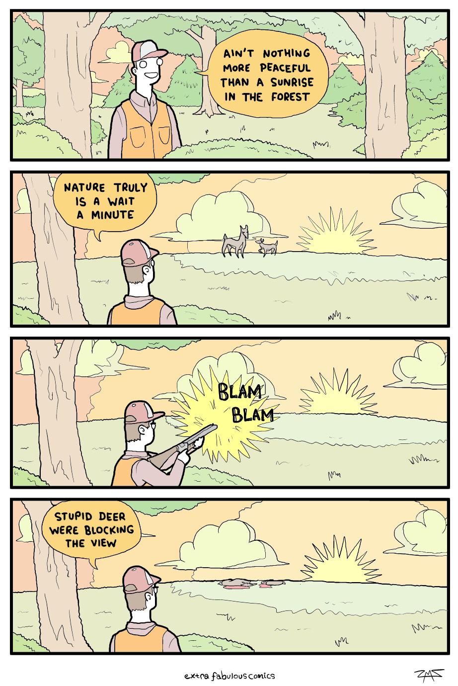 Those deers are always in the way - meme