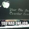 ONE JOB!!