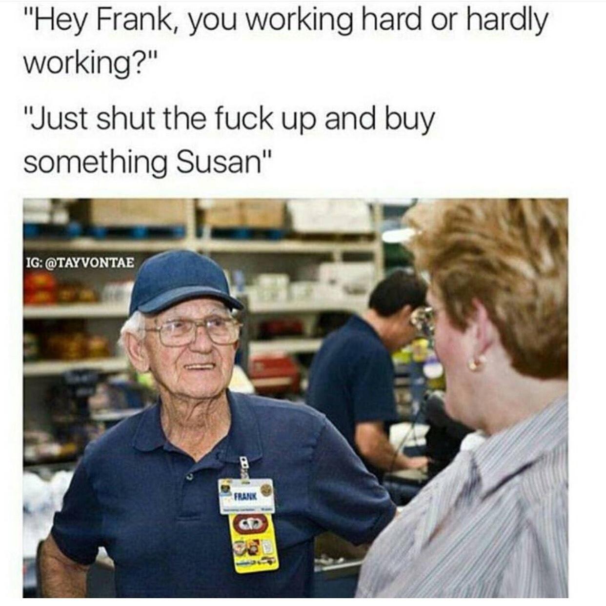 Can't wait till I'm senile - meme