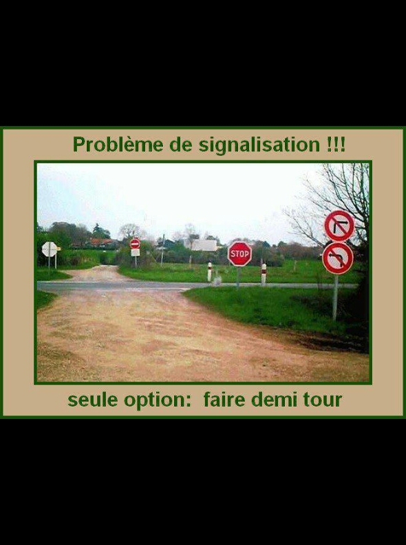 Tournez à droite, euh non à gauche, merde continuez tout droit ? Et puis merde, faites demi tour - meme
