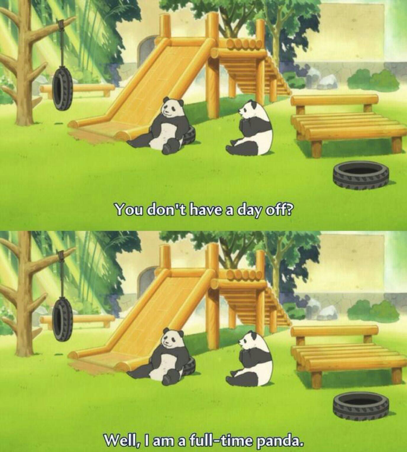 I am only a part time panda - meme
