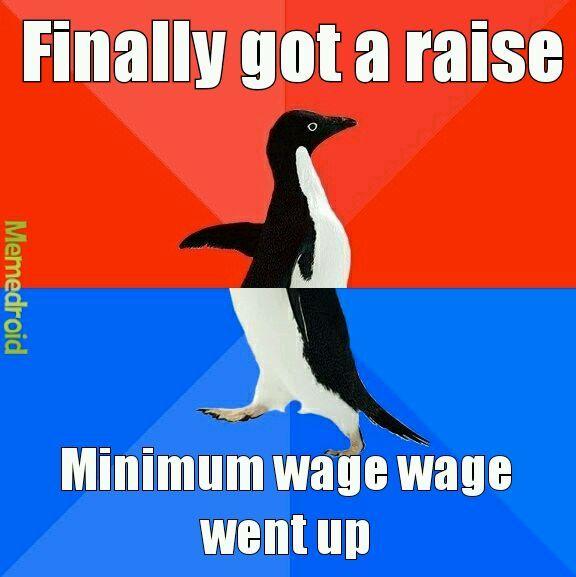 Minimum wage - meme