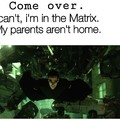 The Matrix reloaded.