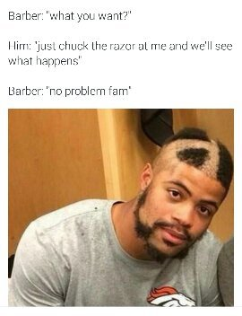The barber wasn't too sharp - meme