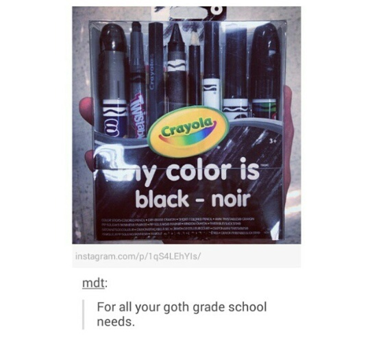 You can't destroy the goth. - meme
