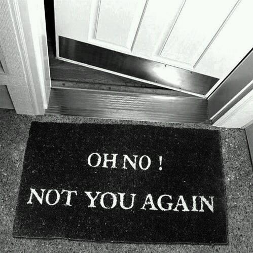 Not you again >:( - meme