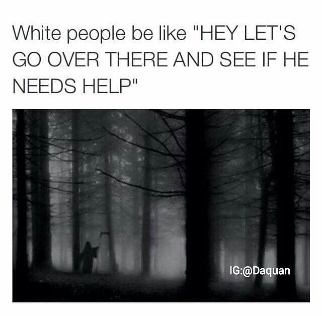 The horror movies - meme