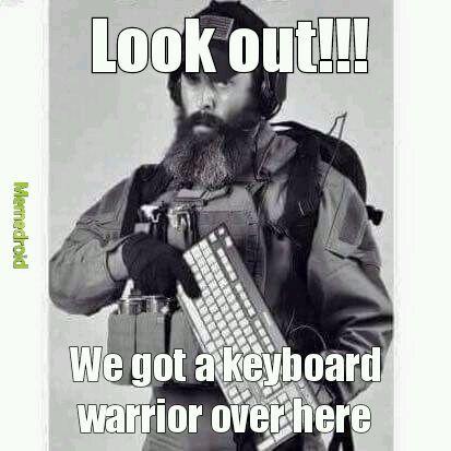 Keyboard warrior support group - meme