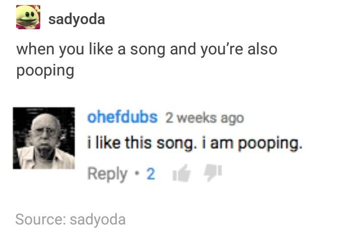 I am also pooping. - meme