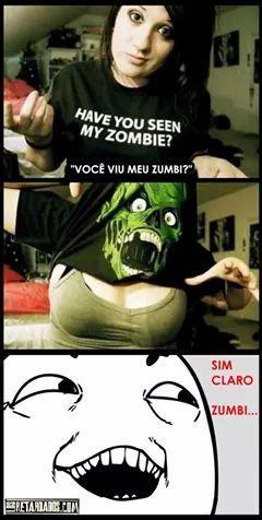 Zumbi say... - meme