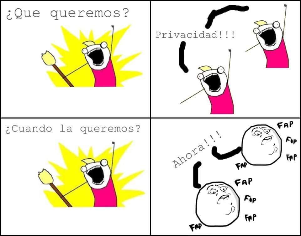 Privacidad!!!! - meme