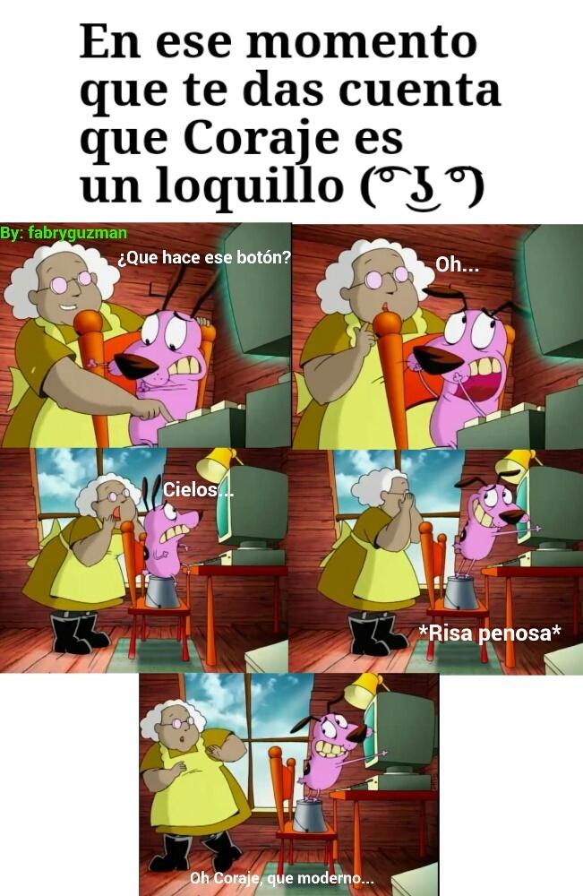 Coraje loquishoo (͡° ͜ʖ ͡°) - meme