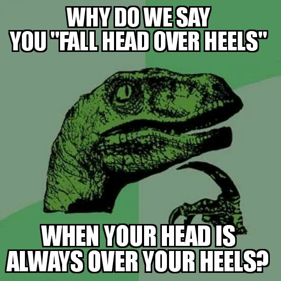 Head over heels - meme