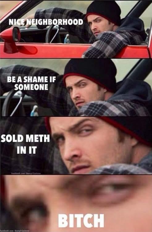Jesse Pinkman bitch !! - meme