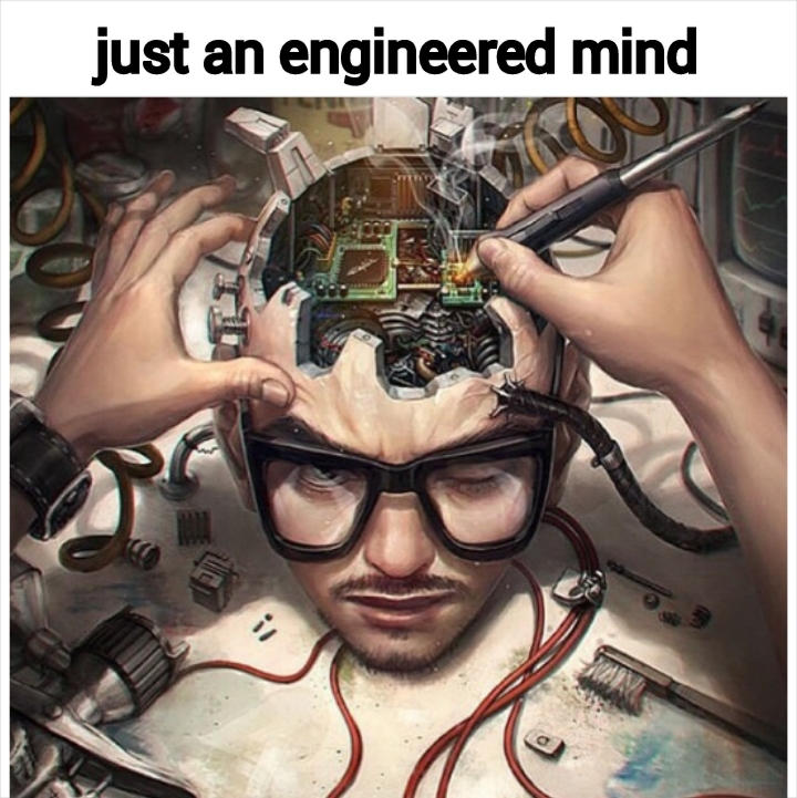 don't mind me just an engineering idea - meme