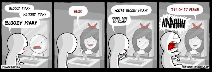 Bloody Mary is scary - meme