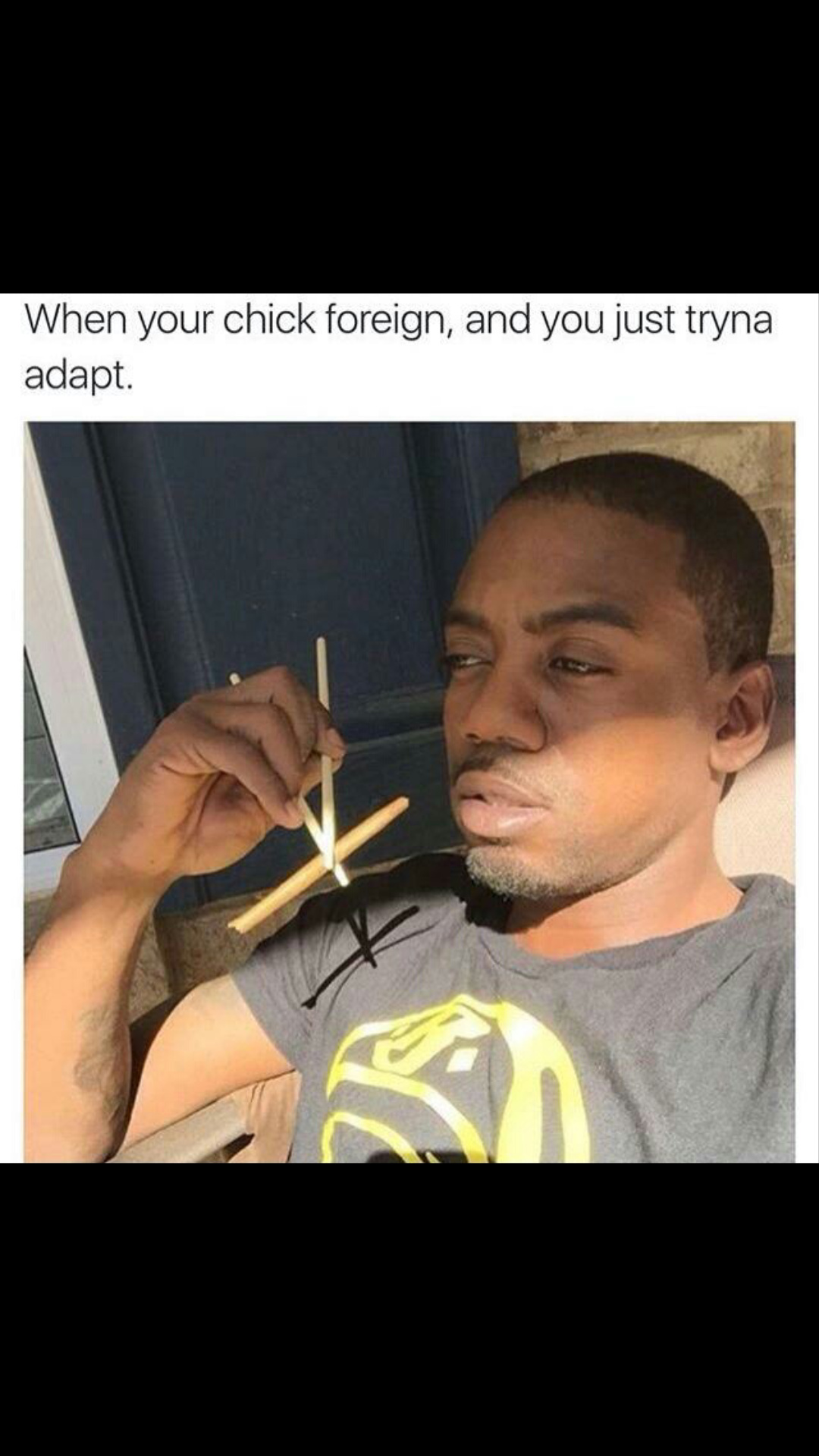 Tfw you gotta adapt - meme
