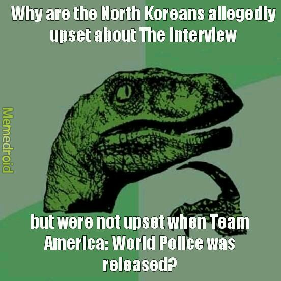 The Interview looked funny too. - meme