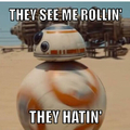 I hear BB-8 is gonna be as cool as R2D2...  We will see.