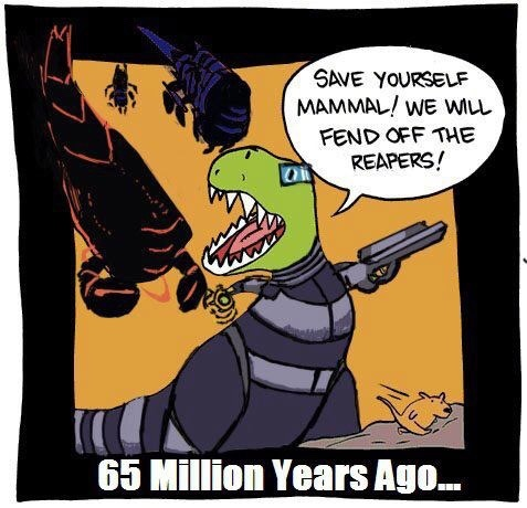Why the dinosaurs really went extinct... - meme