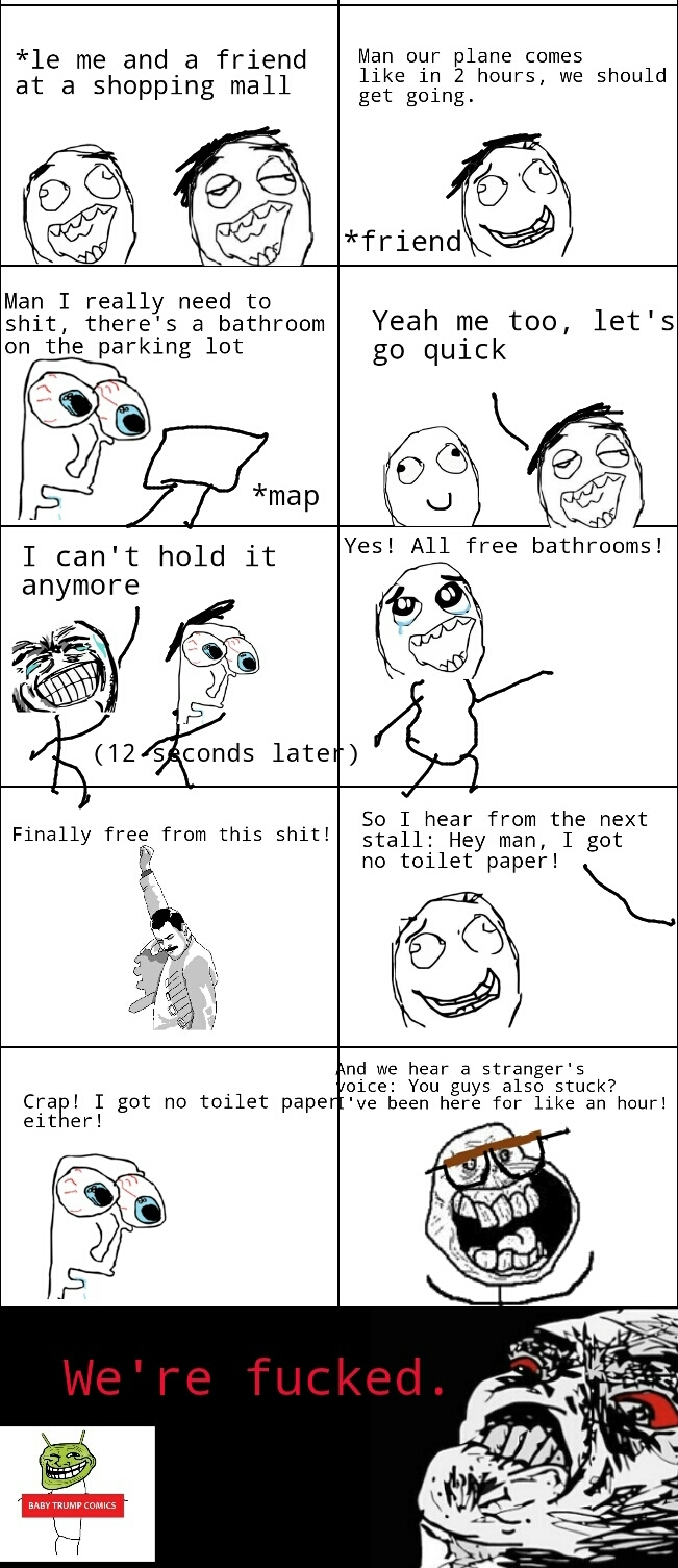Bathroom Rage! - meme