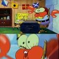 Oh yeah mr krabs