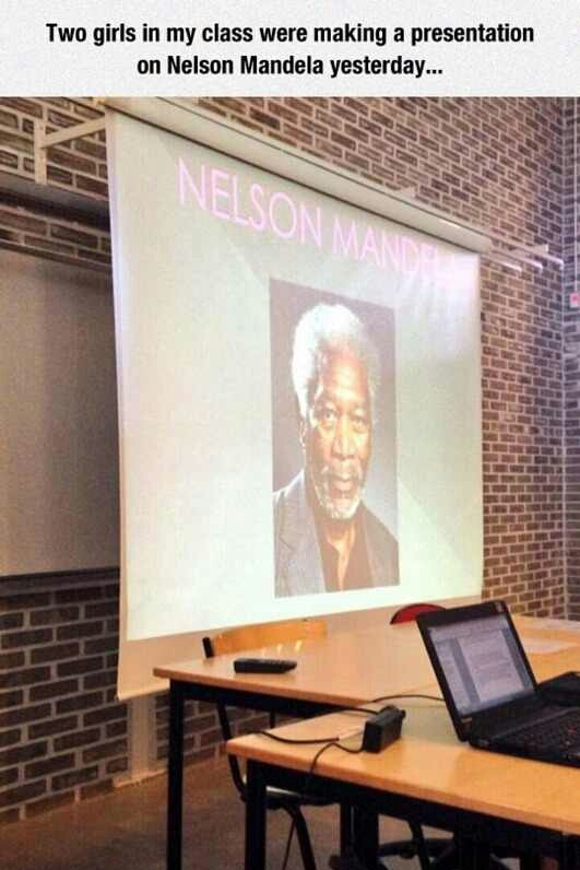 Look guys it's nelson freaking mandela - meme