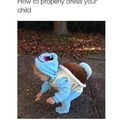 Gonna have my kid dress up as Pokemon til the age of 2
