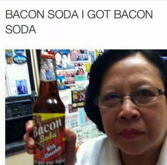 Bacon + soda = boda! - meme