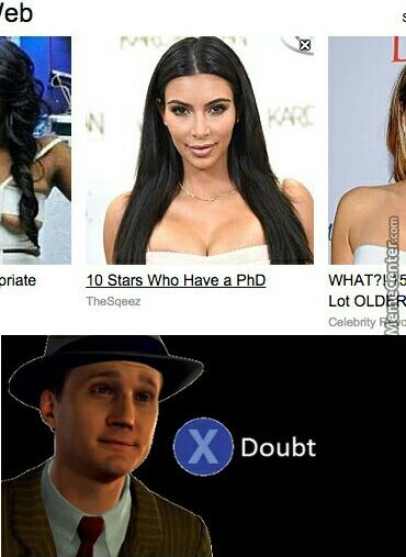The only PhD she's had is a Pretty huge Dick inside her - meme