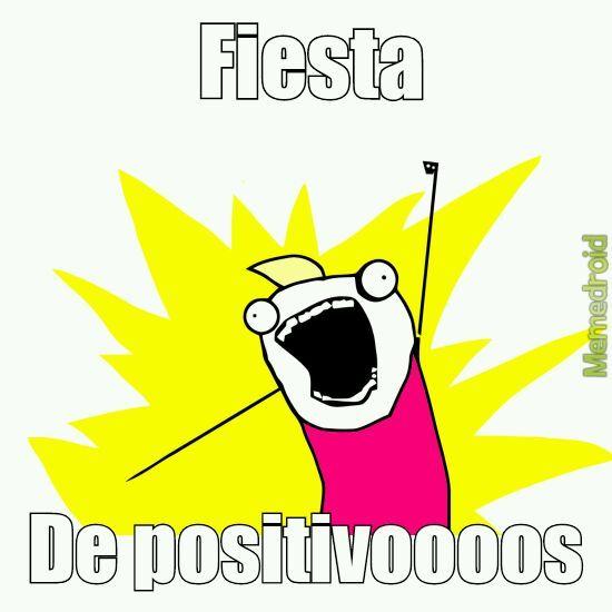 Positivos everywhere - meme