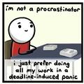 Im a procrastinator