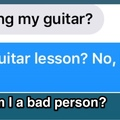 I am the worst guitar teacher.