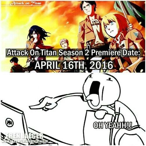 Moi quand j'ai appris pour la saison 2 de SNK (L'attaque Des Titans) - meme