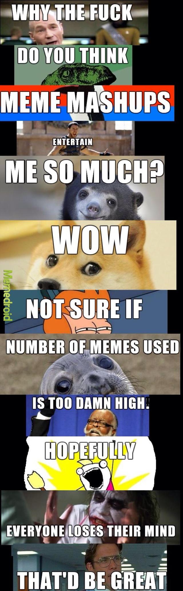 57079bade1dae the ultimate meme meme by sherlocked101 ) memedroid