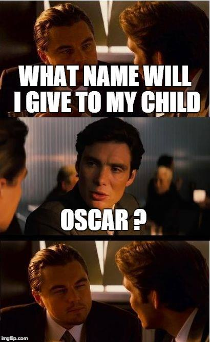 Oscar.. - meme