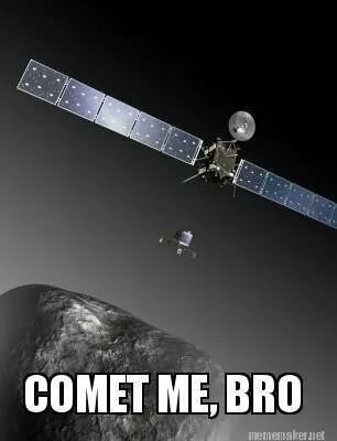 3rd comet gets a cookie - meme