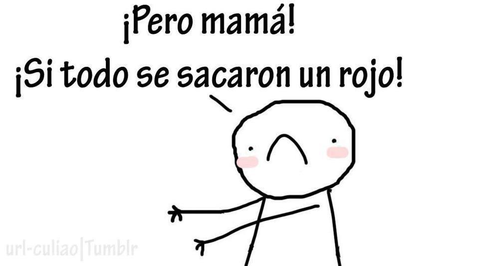Pero mamá!!! >:c - meme