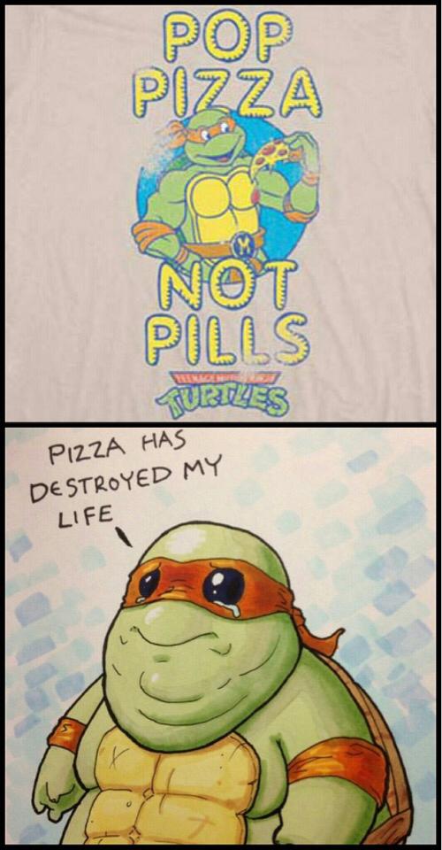 Pizzzza not pills - meme