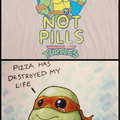 Pizzzza not pills
