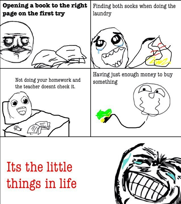 Those little things in life... - meme